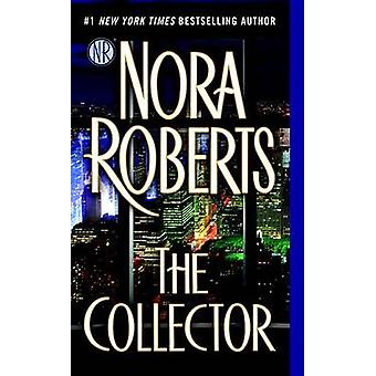 The Collector by Nora Roberts - 9780515154122 Book