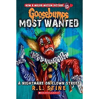 Goosebumps most gezocht 7 Nightmare on clown Street door R L Stine