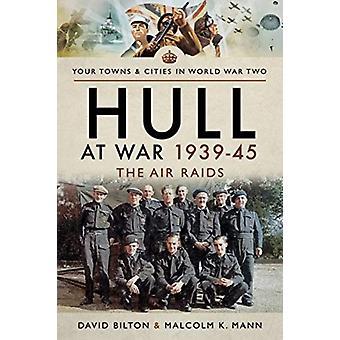 Hull in War 193945 door David Bilton