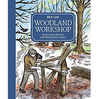 Woodland Workshop by Ben Law