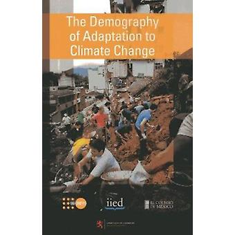 The Demography of Adaptation to Climate Change by United Nations Fund