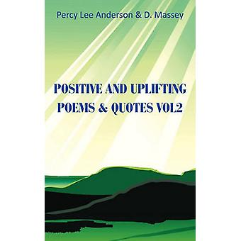 Positive And Uplifting  QuotesVol. 2 by Massey & D.