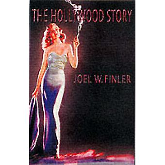 The Hollywood Story - Everything You Always Wanted to Know About the A
