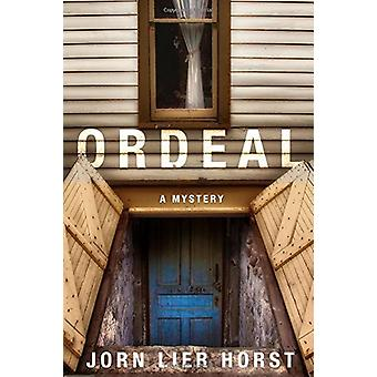 Ordeal - A William Wisting Mystery by Jorn Lier Horst - 9781250111364
