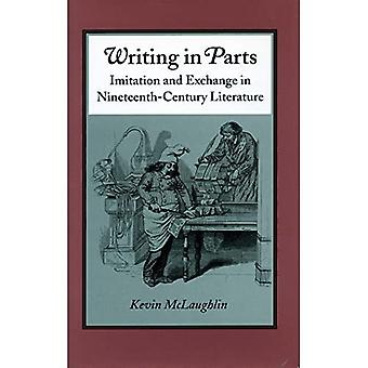 Writing in Parts: Imitation� and Exchange in Nineteenth-Century Literature