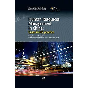 Human Resources Management in China Cases in HR Practice by Davies & Doug
