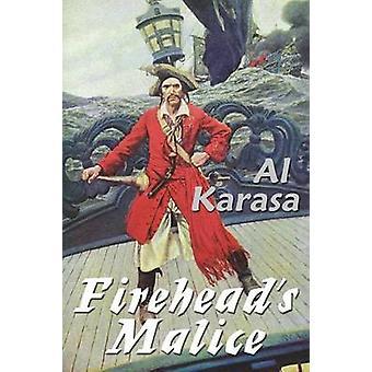 Fireheads Malice by Karasa & Al
