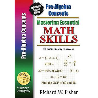 PreAlgebra Concepts Redesigned Library Version by Fisher & Richard W