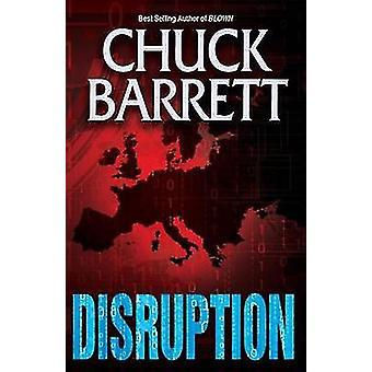 DISRUPTION by Barrett & Chuck