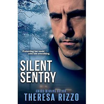 Silent Sentry by Rizzo & Theresa