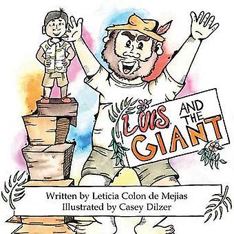 Luis and the Giant by Colon de Mejias & Leticia