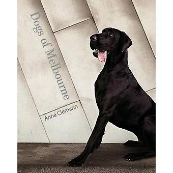 Dogs of Melbourne by Clemann & Anna