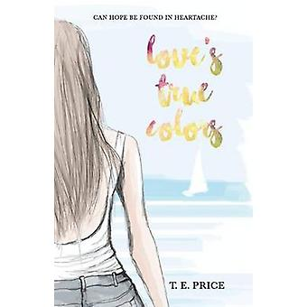 Loves True Colors by Price & Tiffany