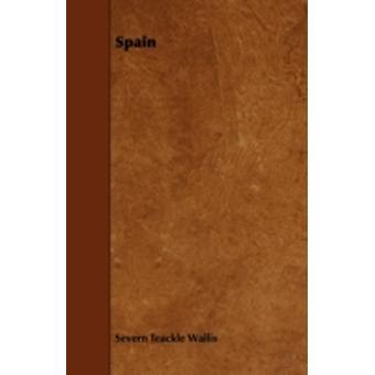 Spain by Wallis & Severn Teackle