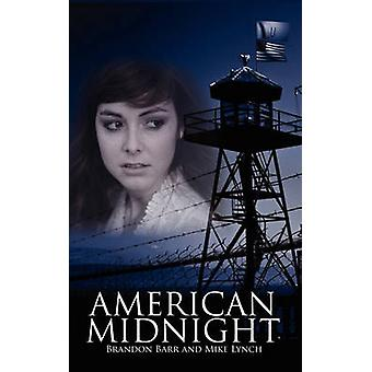 American Midnight by Barr & Brandon