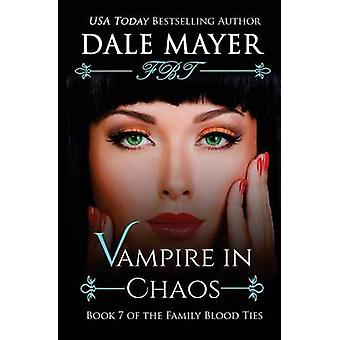Vampire in Chaos by Mayer & Dale