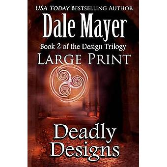 Deadly Designs Large Print by Mayer & Dale