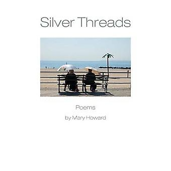 Silver Threads by Howard & Mary