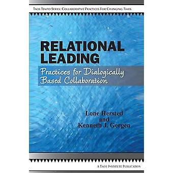 Relational Leading by Hersted & Lone