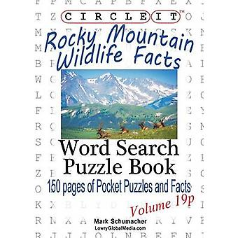 Circle It Rocky Mountain Wildlife Facts Pocket Size Word Search Puzzle Book by Lowry Global Media LLC