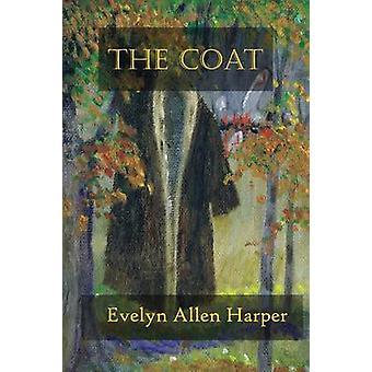 The Coat by Harper & Evelyn Allen