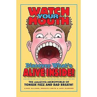 Watch Your Mouth by Allison & Linda