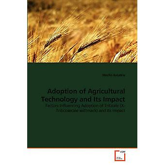 Adoption of Agricultural Technology and Its Impact by Astatkie & Mesfin