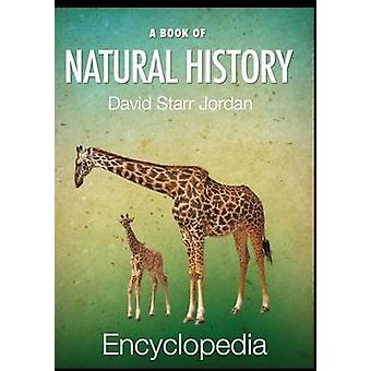 A Book of Natural History by Jordan & David Starr