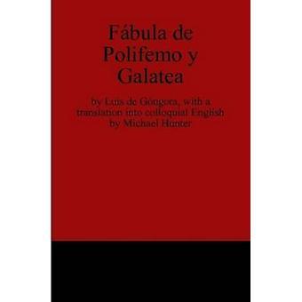Fabula de Polifemo y Galatea by Hunter & Michael