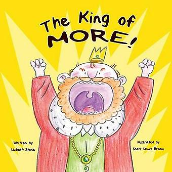 The King of More by Stone & Lizbeth