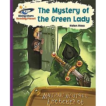 Reading Planet  The Mystery of the Green Lady  Purple Gal by Helen Moss