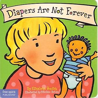 Diapers are Not Forever by Verdick & Elizabeth