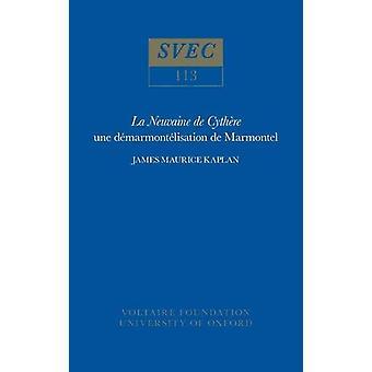 La Neuvaine De Cythere - une demarmontelisation de Marmontel - 1973 by