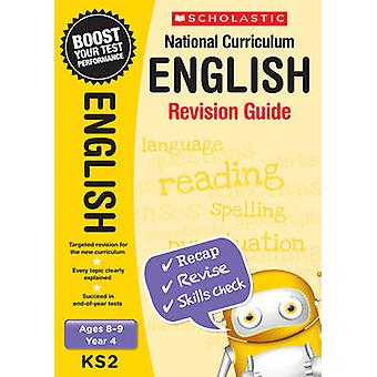 English Revision Guide - Year 4 - Year 4 by Catherine Casey - 97814071