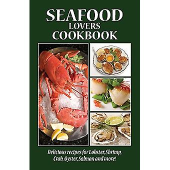 Seafood Lovers Cook Book by Golden West Publishers - 9781885590824 Bo