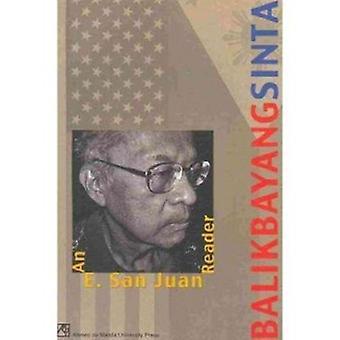 Balikbayang Sinta - An E.San Juan Reader by Epifanio San Juan - 978971