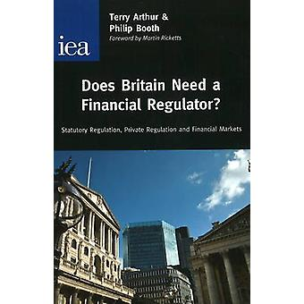 Does Britain Need a Financial Regulator? - Statutory Regulation - Priv