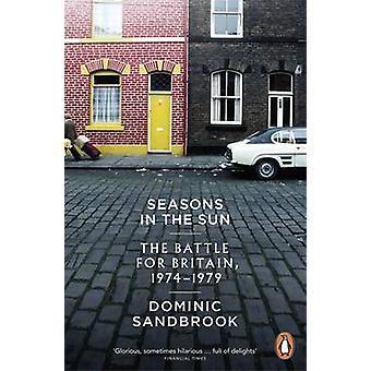 Seasons in the Sun by Dominic Sandbrook