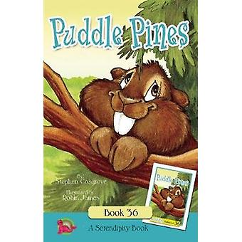 Puddle Pines by Stephen Cosgrove & Illustrated by Robin James