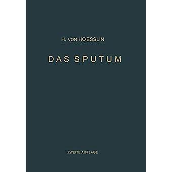 Das Sputum by Heinrich Von Hoesslin - 9783642898600 Book