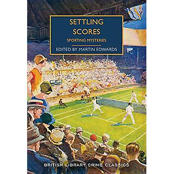 Settling Scores - Sporting Mysteries by Martin Edwards - 9780712353212