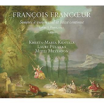 Francoeur / Kentala / Meyerson - Sonates a Violon Seul Et Basse Continue [CD] USA import