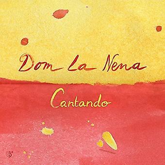 Dom La Nena - Cantando [CD] USA import