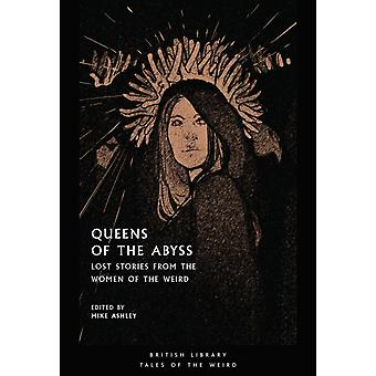 Queens of the Abyss by Edited by Mike Ashley