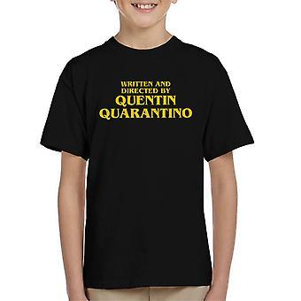 Écrit et réalisé par Quentin Quarantino Tarantino Kid-apos;s T-Shirt