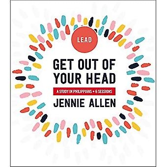 Get Out of Your Head Leader's Guide: Eine Studie in Philippians