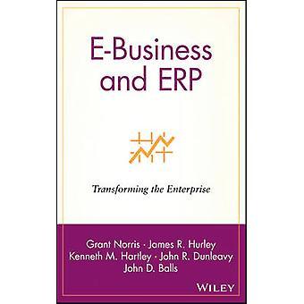 E-Business and ERP - Yrityksen muuntaminen Grant Norrisilla - 978