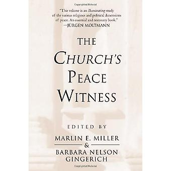 The Church's Peace Witness by Marlin E. Miller - 9780802805553 Book