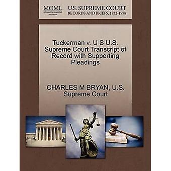 Tuckerman V. U S U.S. Supreme Court Transcript of Record with Support