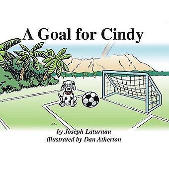 A Goal for Cindy by Joseph Laturnau - 9781412014656 Book